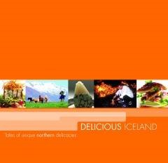 Delicious Iceland, by Völundur Snær Völundarson,2007 World Cookbook Award for Best Culinary History Book